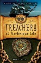Treachery at Martinique Isle