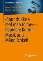 """Sounds like a real man to me"" – Populäre Kultur, Musik und Männlichkeit"