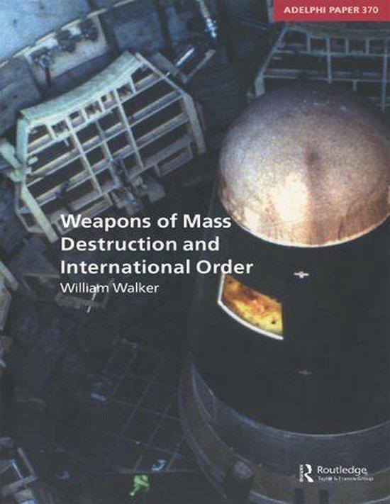 Omslag van Weapons of Mass Destruction and International Order