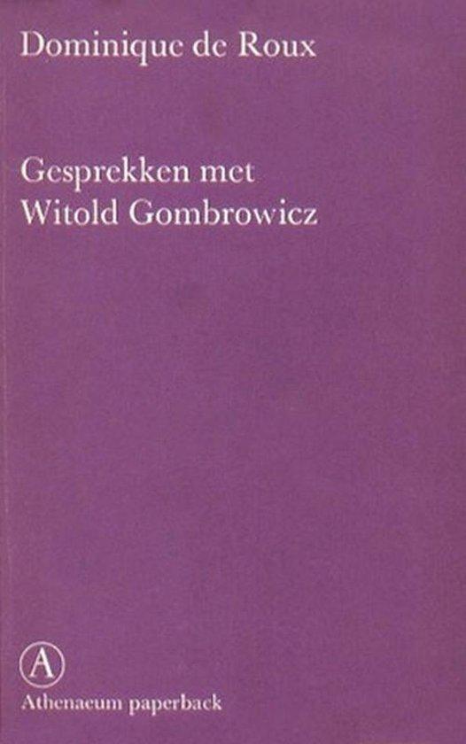 Boek cover Gesprekken met Witold Gombrowicz van Dominique de Roux (Onbekend)