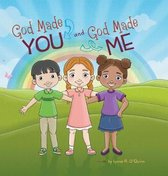 God Made You and God Made Me