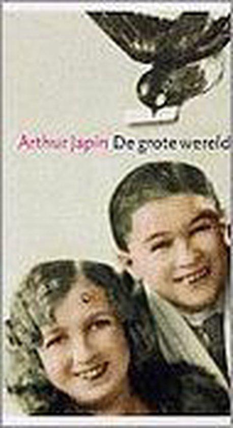 De Grote Wereld - Arthur Japin |