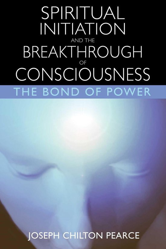 Omslag van Spiritual Initiation and the Breakthrough of Consciousness