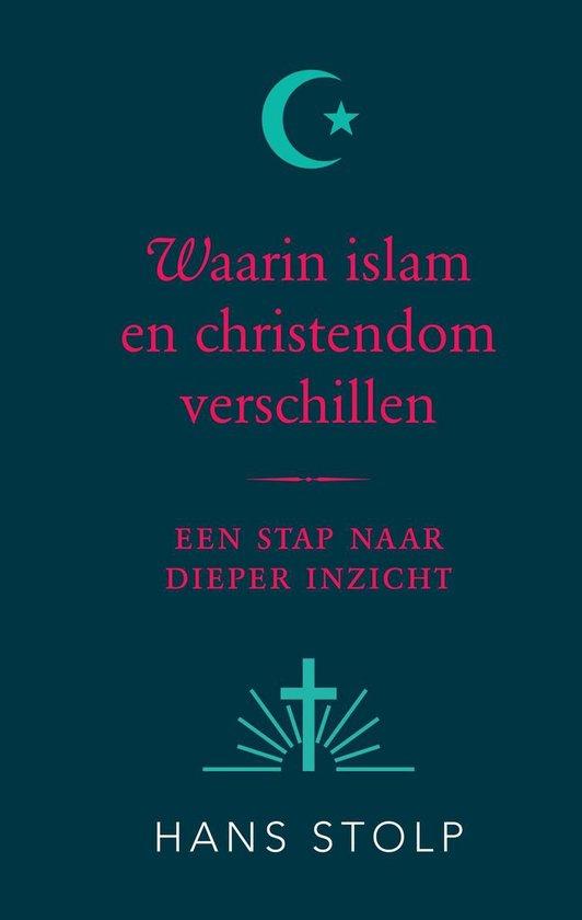 Waarin islam en christendom verschillen