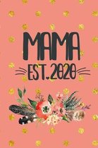 Mama Est 2020