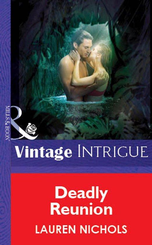 Omslag van Deadly Reunion (Mills & Boon Vintage Intrigue)