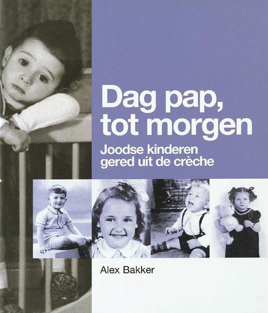 Dag pap tot morgen! - A. Bakker | Readingchampions.org.uk