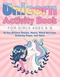 Unicorn Activity Book for Girls Ages 6-8