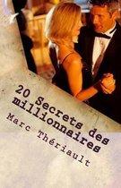20 Secrets Des Millionnaires