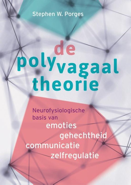 De polyvagaaltheorie - Stephen W. Porges |