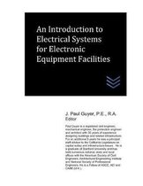 An Introduction to Electrical Systems for Electronic Equipment Facilities