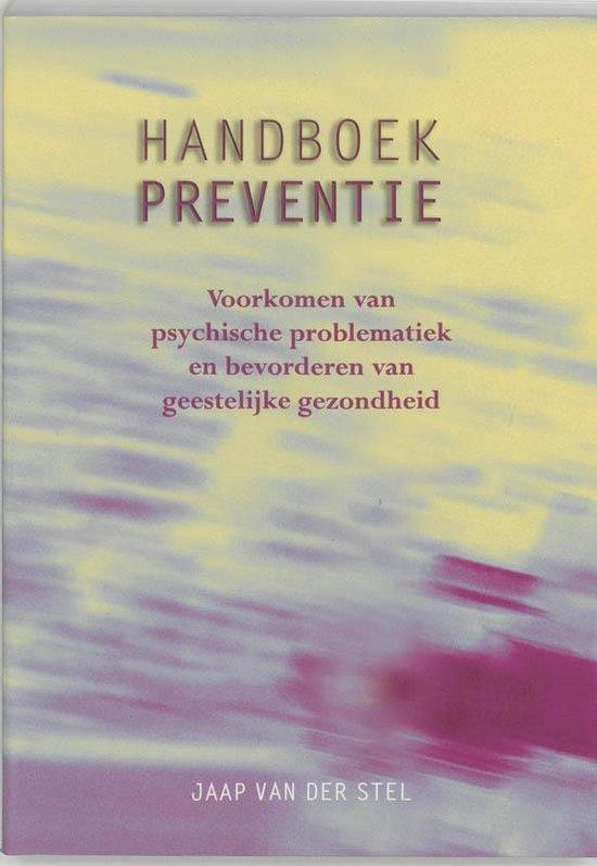 Handboek Preventie - Jaap van der Stel |