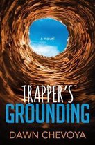 Trapper's Grounding
