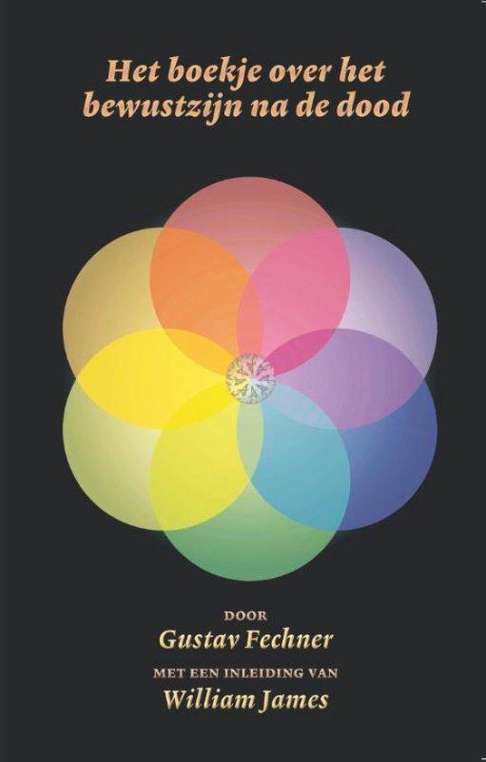 Fenomenologische Mystieken 2 - Het boekje over het bewustzijn na de dood - Gustav Fechner |