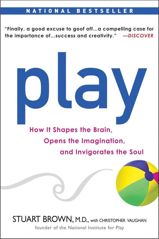 Boek cover Play van Stuart Brown, M.D. (Paperback)