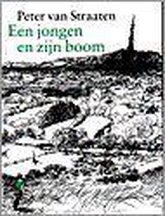 Een jongen en zijn boom - Peter van Straaten pdf epub
