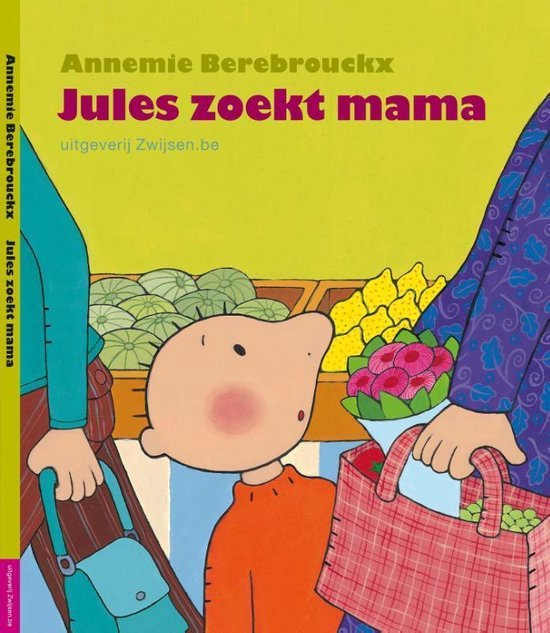 JULES ZOEKT MAMA - Annemie Berebrouckx | Readingchampions.org.uk