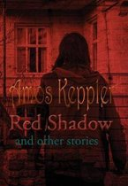Red Shadow and Other Stories