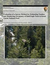 Evaluation of a Survey Method for Estimating and Monitoring the Number of Active Bald Eagle Nests in Kenai Fjords National Park