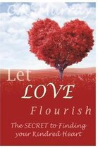 Let Love Flourish