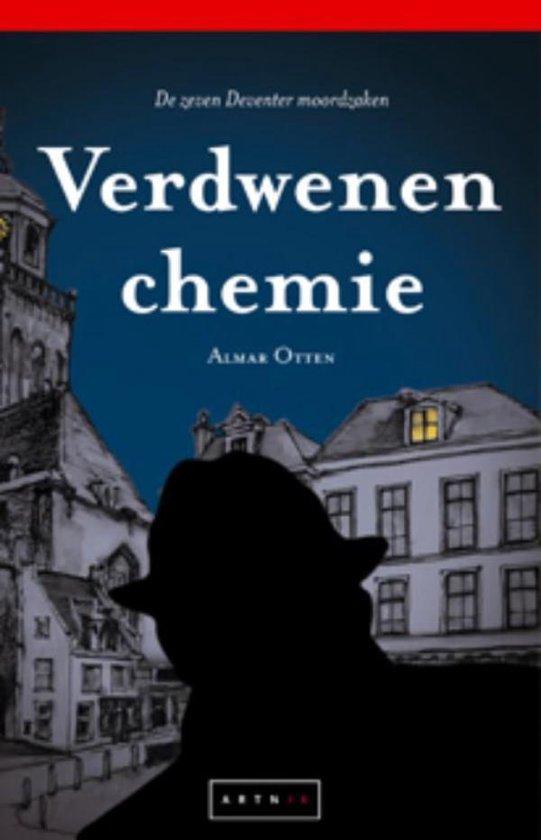 Verdwenen chemie - Almar Otten |