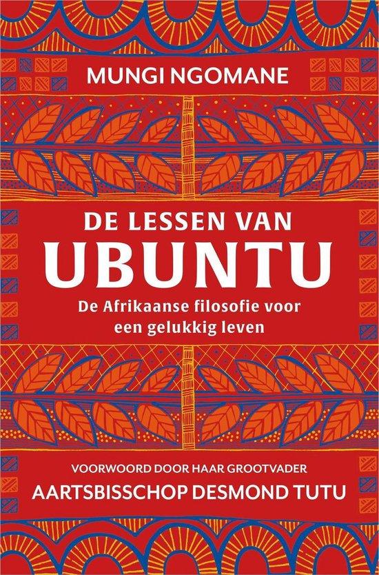 De lessen van ubuntu - Mungi Ngomane |
