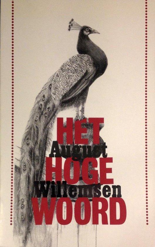 Hoge woord - August Willemsen |