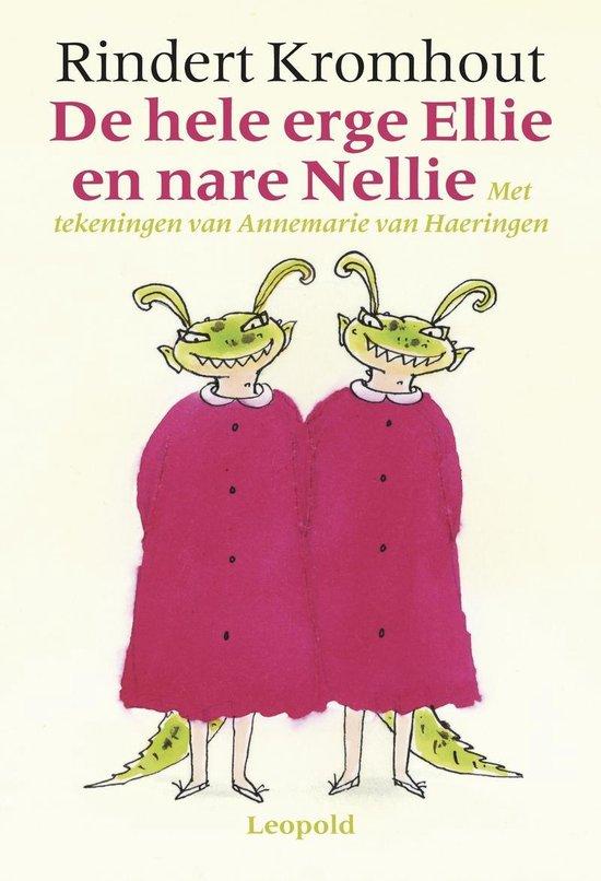 Boek cover De hele erge Ellie en nare Nellie van Rindert Kromhout (Hardcover)