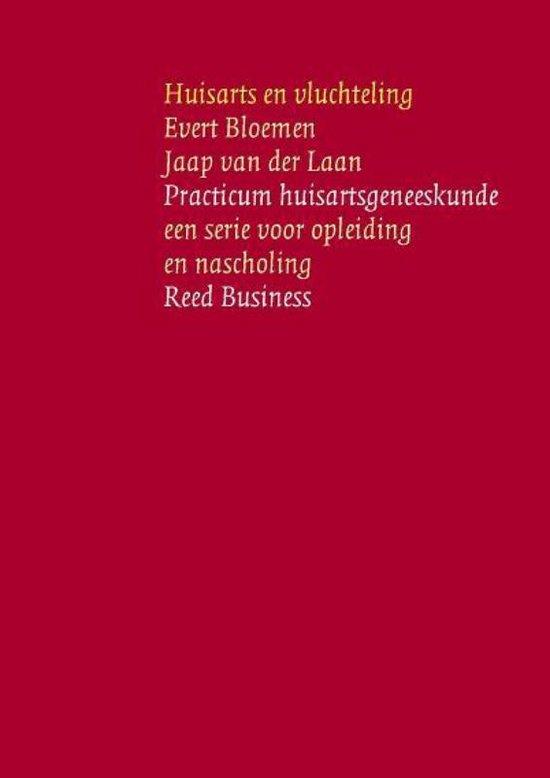 Practicum huisartsgeneeskunde - Huisarts en vluchteling - Evert Bloemen pdf epub