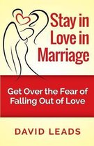 Stay in Love in Marriage