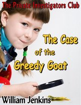 The Case of the Greedy Goat