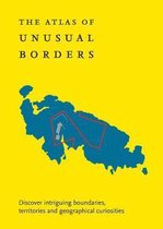 The Atlas of Unusual Borders
