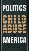 Omslag The Politics of Child Abuse in America