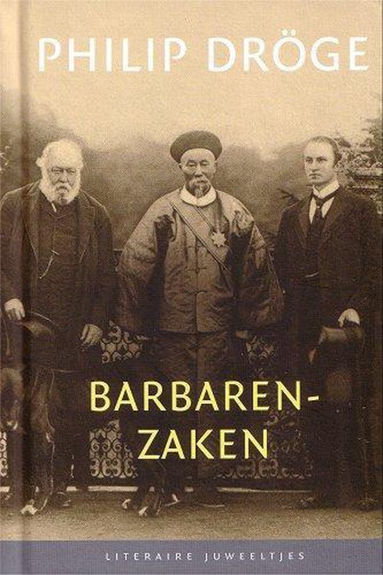 Boek cover Barbarenzaken van Philip Dröge (Hardcover)