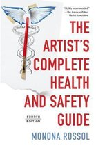 The Artist's Complete Health and Safety Guide (Fourth Edition)