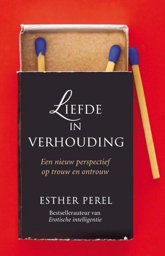 Liefde in verhouding - Esther Perel |