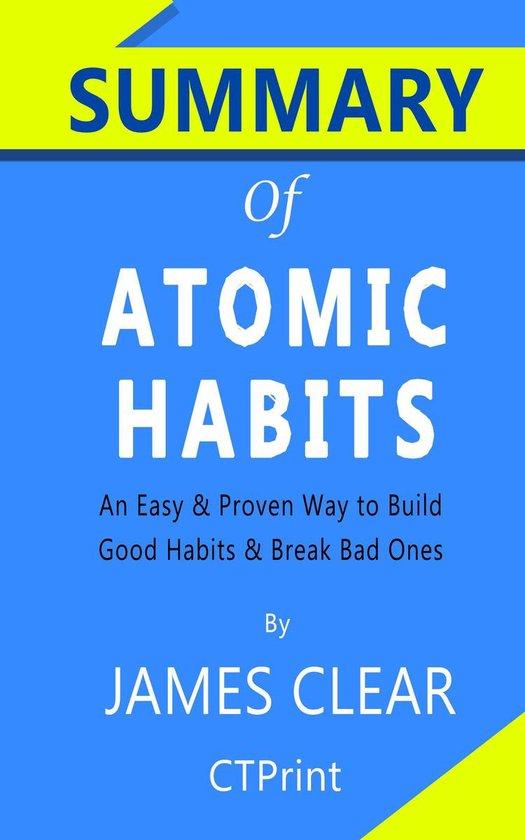 Boek cover Summary of Atomic Habits by James Clear van Ctprint (Onbekend)