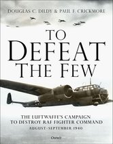 Boek cover To Defeat the Few van Douglas C. Dildy