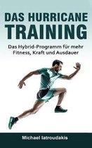 Das Hurricane-Training