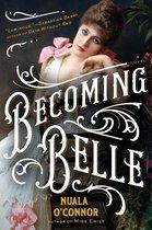 Boek cover Becoming Belle van Nuala OConnor