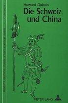 Die Schweiz Und China