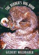 The Birder?s Bug Book