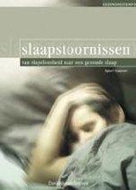 Slaapstoornissen. van slapeloosheid naar een gezonde slaap