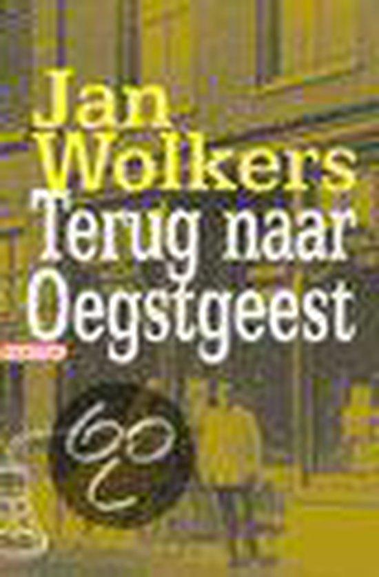 Terug Naar Oegstgeest - Jan Wolkers |