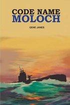 Code Name Moloch