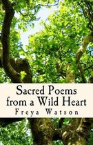 Sacred Poems from a Wild Heart