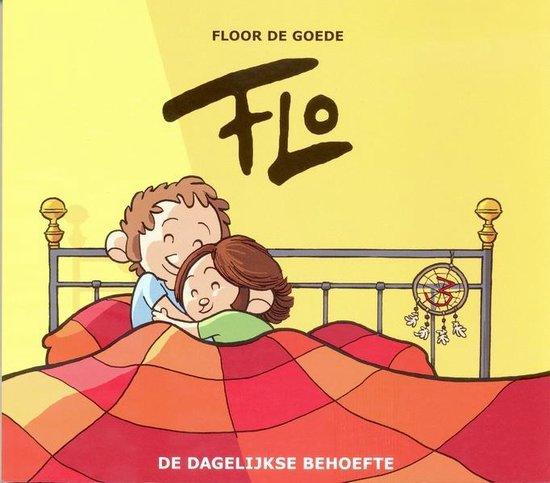 Flo 03. de dagelijkse behoefte - Floor de Goede |