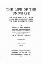 The Life of the Universe as Conceived by Man from the Earliest Ages to the Present Time - Vol. II