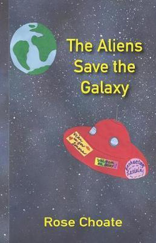 The Aliens Save the Galaxy