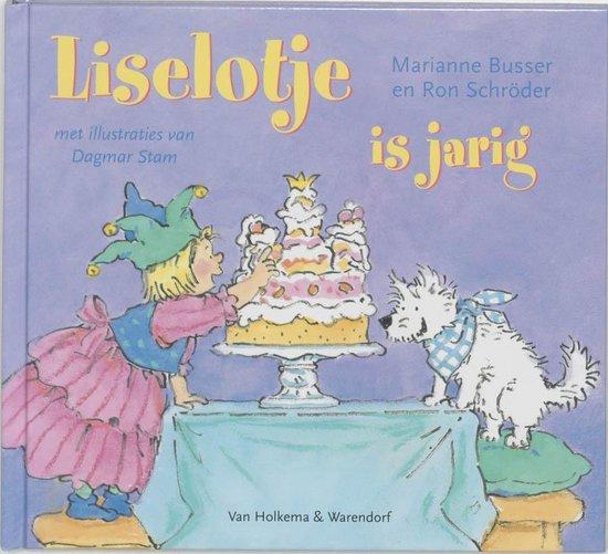 Liselotje is jarig - Marianne Busser |